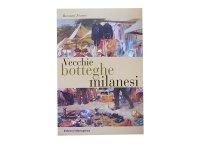 【アウトレット・在庫限り】Vecchie botteghe milanesi 【B2】【C1】