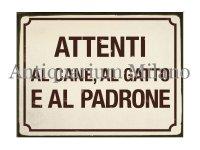 イタリア語パネル 犬、猫に注意。それと… ATTENTI AL CANE, AL GATTO... 【カラー・イエロー】