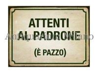 イタリア語パネル 飼い主に注意 アホです! ATTENTI AL PADRONE (E' PAZZO) 【カラー・グリーン】