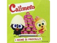 イタリア語で絵本、カリメロを読む I bign? di Priscilla. Calimero 対象年齢3歳以上【A1】