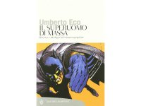 イタリアの作家ウンベルト・エーコの「Il superuomo di massa. Retorica e ideologia nel romanzo popolare」 【C1】【C2】