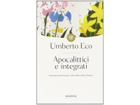イタリアの作家ウンベルト・エーコの「Apocalittici e integrati」 【C1】【C2】
