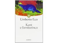 イタリアの作家ウンベルト・エーコの「カントとカモノハシ Kant e l'ornitorinco」 【C1】【C2】