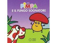 イタリア語で絵本、ピンパを読む Pimpa e il fungo sognatore 対象年齢1歳以上【A1】