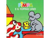 イタリア語で絵本、ピンパを読む Pimpa e il topino Lino 対象年齢1歳以上【A1】