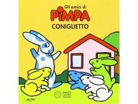 イタリア語で絵本、ピンパを読む Coniglietto. Gli amici di Pimpa 対象年齢3歳以上【A1】