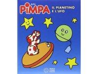 イタリア語で絵本、ピンパを読む Pimpa. Il pianetino e l'Ufo 対象年齢3歳以上【A1】