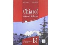 ベーシック イタリア語 Chiaro! B1. CD付き授業用教科書、CD付き練習問題集 、教師用指導書、CD付き聞き取り練習問題集 PLIDA認定教材【B1】