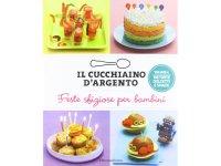 Cucchiaio d'argento イタリア語で作るイタリアの子供用パーティー料理【B1】【B2】
