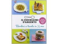 Cucchiaio d'argento イタリア語で作るイタリアの30分で出来る子供用料理【B1】【B2】