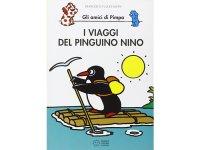 イタリア語で絵本、ピンパを読む I viaggi del pinguino Nino. Gli amici di Pimpa 対象年齢5歳以上【A1】