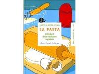 スローフード イタリア語で知るイタリアの地方伝統料理のパスタレシピ600 【B2】