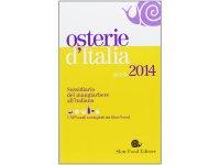 スローフード イタリアで確実に美味しい思いをするために美味しいオステリア・リスト 2014年度版 【B1】 【B2】