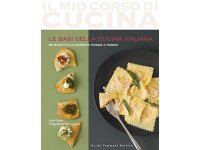 イタリア語で作るイタリア料理 イタリア料理の基本3 Le basi della cucina italiana: 3 (Il mio corso di cucina) 【A1】