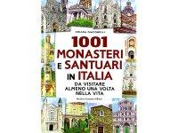 一生に一度は、イタリアで訪れておくべき1001の修道院と聖地 【B1】 【B2】