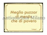 イタリア語パネル 貧しいよりは… Meglio puzzar di merda... 【カラー・イエロー】