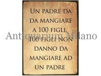 イタリア語パネル 親と言うものは100人の子供にでも… UN PADRE DA MANGIARE A 100 FIGLI... 【カラー・ブラック】