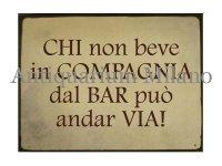 イタリア語パネル バールで飲まない者は… CHI non beve in COMPAGNIA... 【カラー・イエロー】