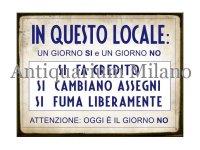 イタリア語パネル ここでは、これだけオッケーです… IN QUESTO LOCALE UN GIORNO SI e UN GIORNO NO... 【カラー・ブルー】