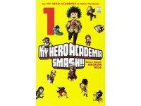 イタリア語で読む、堀越耕平の「僕のヒーローアカデミア すまっしゅ!!」1巻-2巻 【B1】【B2】