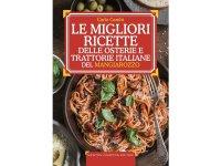 スローフード イタリア語で作るイタリアのオステリア、トラットリア 1600の黄金レシピ 【B2】