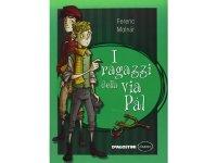 イタリア語で読む 児童書 モルナール・フェレンツの「ポール・ストリート・ボーイズ」 対象年齢10歳以上【A1】