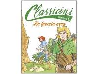 イタリア語で読む 児童書 ロバート・ルイス・スティーヴンソンの「ブラック・アロー」 対象年齢7歳以上【A1】