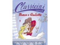 イタリア語で読む 児童書 ウィリアム・シェイクスピアの「ロミオとジュリエット」 対象年齢7歳以上【A1】