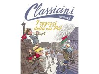 イタリア語で読む 児童書 モルナール・フェレンツの「ポール・ストリート・ボーイズ」 対象年齢7歳以上【A1】
