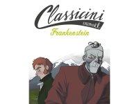 イタリア語で読む 児童書 メアリー・シェリーの「フランケンシュタイン」 対象年齢7歳以上【A1】