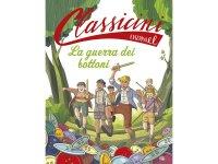 イタリア語で読む 児童書 ルイ・ペルゴーの「ボタン戦争 (わんぱく戦争)」 対象年齢7歳以上【A1】