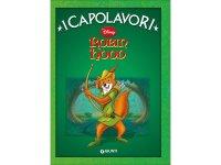 イタリア語でディズニー傑作集の絵本・児童書「ロビン・フッド」を読む 対象年齢5歳以上【A1】