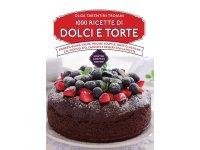 イタリア語で作る、デザートとタルト レシピ1000【B1】【B2】