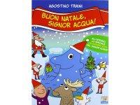 イタリア語で絵本・児童書「メリークリスマス、シニョール・アックア(水)!」を読む IL MONDO DI SIGNOR ACQUAシリーズ 対象年齢3歳以上【A1】