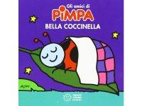 イタリア語で絵本、ピンパを読む Bella coccinella. Gli amici di Pimpa 対象年齢3歳以上【A1】
