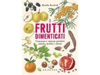 イタリア語で作る、忘れられたフルーツ - マイナーなフルーツのレシピ【B1】【B2】