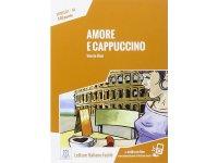 オーディオ付き ストーリーにそって学ぶ単語500 Amore e cappuccino イタリア語【A1】