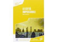オーディオ付き ストーリーにそって学ぶ単語1000 Le citta' impossibili イタリア語【A1】【A2】