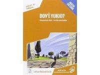 オーディオ付き ストーリーにそって学ぶ単語500 Dov'e' Yukio? - Nuova edizione イタリア語【A1】