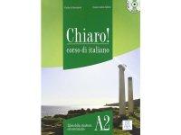 ベーシック イタリア語 Chiaro! A2. CD付き授業用教科書、CD付き練習問題集 、教師用指導書、CD付き聞き取り練習問題集 PLIDA認定教材【A2】