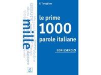 イタリア語 基本のイタリア語1000語を身につける練習ブック Le prime 1000 parole 【A1】【A2】