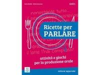 イタリア語 会話練習ブック  Ricette per parlare 【A1】【A2】【B1】【B2】【C1】