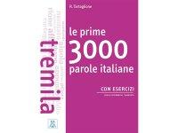 イタリア語 基本のイタリア語3000語を身につける練習ブック Le prime 3000 parole italiane 【B1】【B2】