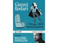 イタリアの児童文学作家ジャンニ・ロダーリのオーディオブック「C'era due volte il barone Lamberto letto da Massimo Popolizio」【B1】