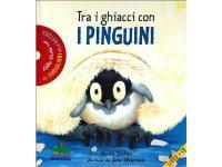 CD 本とCD両方楽しめるオーディオブック Tra i ghiacci con i pinguini. Con CD Audio 【A1】【A2】【B1】【B2】
