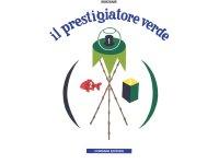 イタリア語で読むデザイナー・美術家ブルーノ・ムナーリ「みどりのてじなし Il prestigiatore verde」 【A2】【B1】【B2】