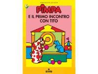 イタリア語で絵本、ピンパを読む Pimpa e primo incontro con Tito 対象年齢3歳以上【A1】