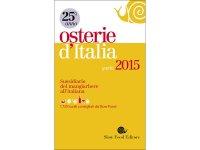 スローフード イタリアで確実に美味しい思いをするために美味しいオステリア・リスト 2015年度版 【B1】 【B2】