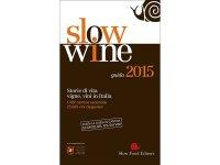 スローフード イタリア語で知るワイン 2015年度版 Slow Wine 2015 【B2】