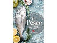 スローフード イタリア語で作るイタリア料理 海、川、湖の魚 レシピ600 【B2】